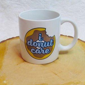 Other - 3 for $15 I Donut Care Mug
